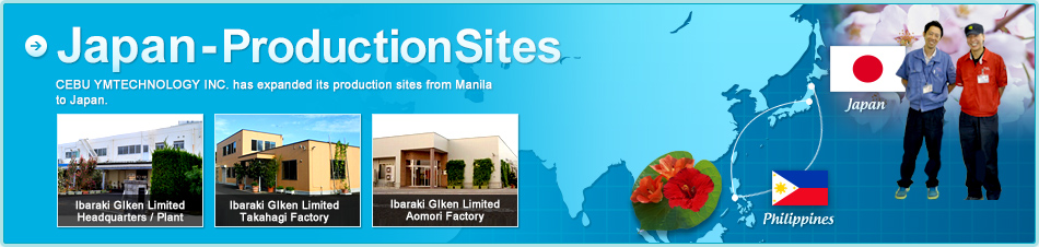 TO THE WORLD! Expanding production network! Ibaraki Giken has expanded its production sites from Japan to Manila and Cebu.